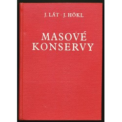 J. LÁT – J. HÖKL: MASOVÉ KONSERVY