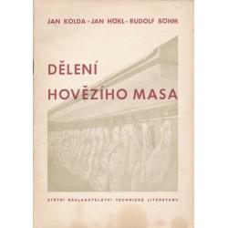 JAN KOLDA - JAN HÖKL - RUDOLF BÖHM: DĚLENÍ HOVĚZÍHO MASA