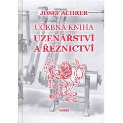 JOSEF ACHRER: UČEBNÁ KNIHA UZENÁŘSTVÍ A ŘEZNICTVÍ